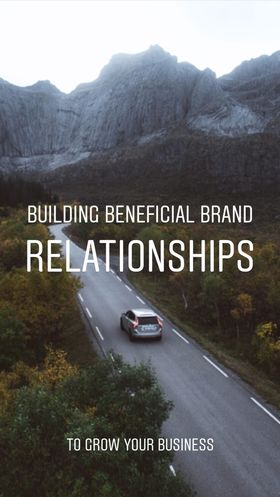 Building Beneficial Brand Relationships 13/09/2018 - Ticket **SOLD OUT**